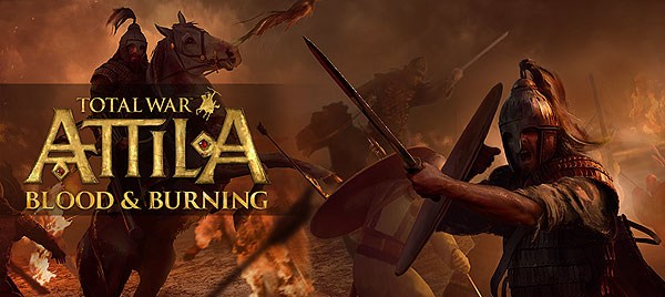 Патч-фикс DLC Blood And Burning для Total War: ATTILA от 21.04